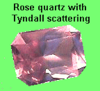rose quartz with Tyndall scattering